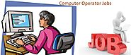 Latest Computer Operator Jobs Opening in India