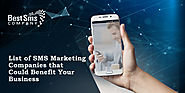 List of SMS Marketing Companies that Could Benefit Your Business - Bestsmscompany