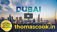 Dubai Tour Packages with Thomas Cook India