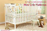 Be Picky for a Safe and Comfortable Mini Crib Mattress - Dot Com Women