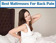 Top 10 Best Rated Mattresses For Back Pain – Our 2017 Picks