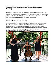 Wedding Music South Coast Hire For Long Time For Your Wedding by Unique Strings - issuu