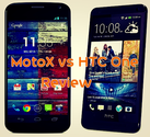HTC One versus Moto X Review