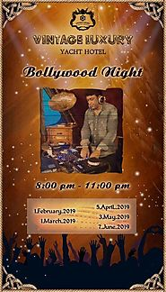 Bollywood Night at Vintage Luxury Yacht Hotel