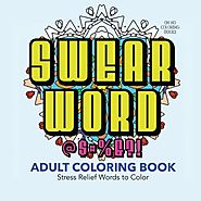 Swear Word Adult Coloring Book 30 Stress Relief Words To Color