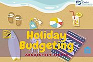 Holiday Budgeting… Don't worry its absolutely simple!