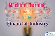 Machine Learning – The Gen Next Technology of the Financial Industry