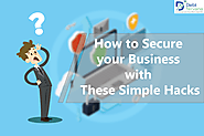 How to Secure your Business with these Simple Hacks