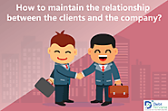 How to Maintain the Relationship between the Clients and the Company?