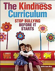 The Kindness Curriculum: Stop Bullying Before It Starts (NONE)