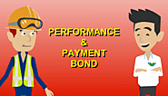 Why is a Payment Bond needed and by whom?