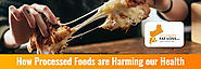 How Processed Foods are Harming our Health?