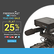Hurry Up To Get 25% Off on Live Streaming Device and Platform