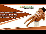 Herbal Erection Pills Reviews - Learn The Truth And Decide For Yourself