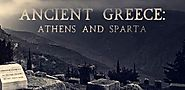 Ancient Greece : Athens and Sparta