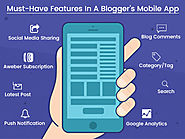 Mobile App For Bloggers to Have Better Connectivity With The Audience