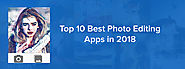 Top 10 Best Photo Editing Apps in 2018