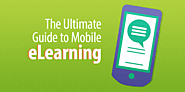 The Ultimate Guide to Mobile eLearning