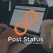 Post Status » Draft WordPress Podcast