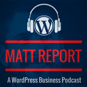 WordPress Podcasts | Matt Report