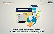 Ways to Websites, Domains and Apps Marketplace Business that Actually Work