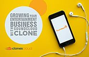 Growing your entertainment business with SoundCloud Clone