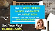 How to write, publish, launch and market your first book. | Sell your first 10,000 books!