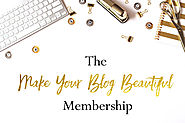 Membership - Make Your Blog Beautiful