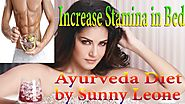 how to increase stamina in Bed Naturally ? | Ayurveda Sex Power Medicine | Love Forever