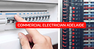 Key Points Need to Check When Hiring a Commercial Electrician in Adelaide