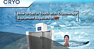 How to Get in Touch With Cryotherapy Equipment Suppliers in NY