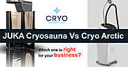 JUKA Cryosauna Vs Cryo Arctic: Which one is right for your business?
