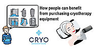 How People Can Benefit from Purchasing Cryotherapy Equipment