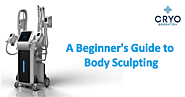 A Beginner's Guide to Body Sculpting