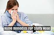 Best Home Remedies For Stuffy Nose | How to Get Rid Of A Stuffy Nose