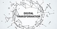 An Over-view of the Digital Transformation
