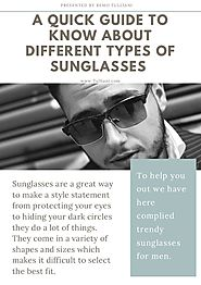 A quick guide to know about different types of sunglasses