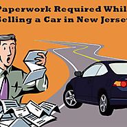 Paperwork Required while Selling a Car in New Jersey