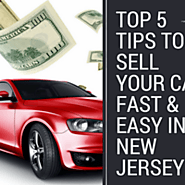 Top 5 Tips to Sell Your Car Fast & Easy in New Jersey