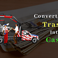 Convert Your Trash Into Cash