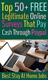 Top 50 Legitimate Online Surveys that Pay Cash Through PayPal