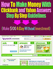 How to Make $100 A Day With Clickbank and Yahoo Answers