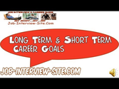 Understanding Long-Term Career Goals and Short-Term Career Goals