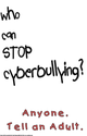 Elementary, Middle, High School Stop Cyberbullying Poster