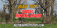 Top Rated Heavy Duty Swivel Chairs for Hunting - Best Heavy Duty Stuff