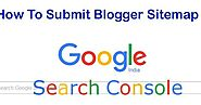 How To Submit Blogger Sitemap To Google Search Console.
