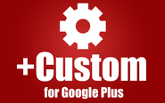 +Custom your Google Plus!