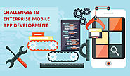 Top 4 Challenges in Enterprise Mobile Application Development