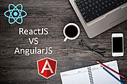 Why It Is So Confusing To Choose Between ReactJS & AngularJS?