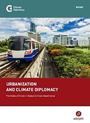 Urbanization and Climate Diplomacy. The Stake of Cities in Global Climate Governance | Climate Diplomacy